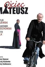 Ojciec Mateusz Poster