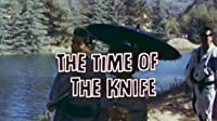 The Time of the Knife