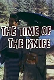 The Time of the Knife Poster