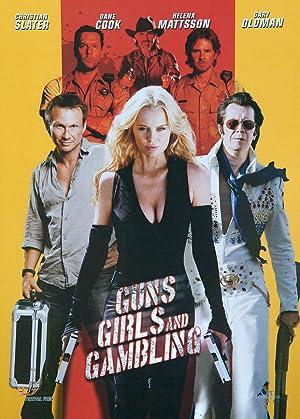 Guns, Girls and Gambling poster
