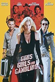 Guns, Girls and Gambling Poster