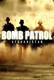 Bomb Patrol: Afghanistan Poster - TV Show Forum, Cast, Reviews