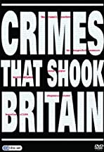 Crimes That Shook Britain