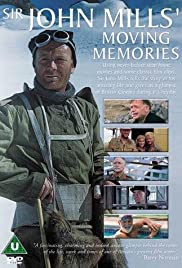 Sir John Mills' Moving Memories Poster
