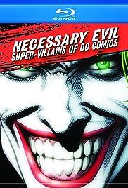 Necessary Evil: Super-Villains of DC Comics Poster