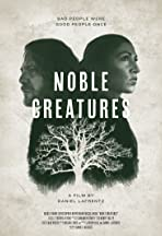 Noble Creatures