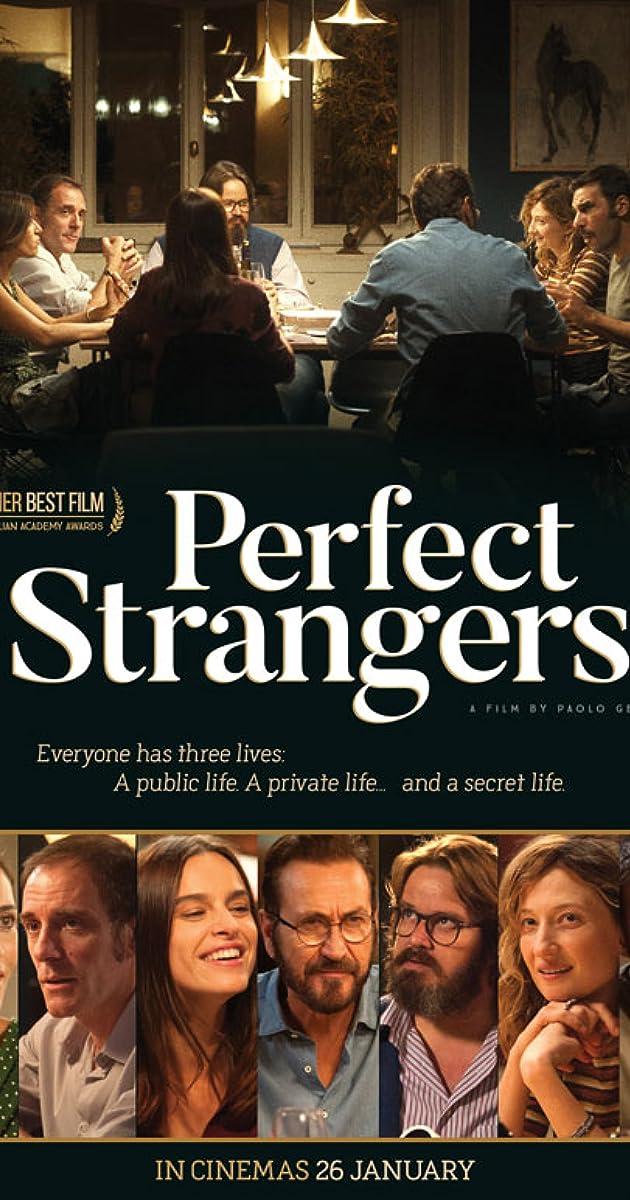 Tobuli melagiai / Perfect Strangers (2016)