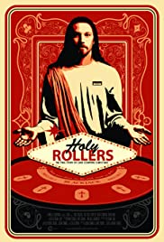 Holy Rollers: The True Story of Card Counting Christians (2011) Poster - Movie Forum, Cast, Reviews