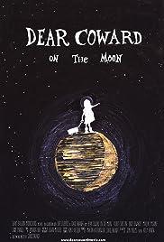 Dear Coward on the Moon Poster