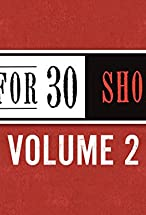 Primary image for 30 for 30 Shorts