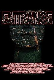 Entrance(2012) Poster - Movie Forum, Cast, Reviews
