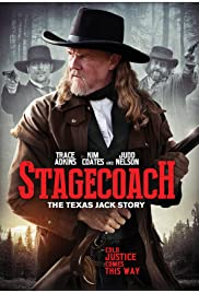 Stagecoach: The Texas Jack Story(2016) Poster - Movie Forum, Cast, Reviews