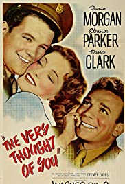 The Very Thought of You(1944) Poster - Movie Forum, Cast, Reviews