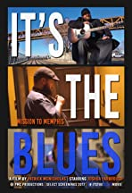 It's the Blues: Mission to Memphis