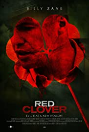 Red Clover (2012) Poster - Movie Forum, Cast, Reviews