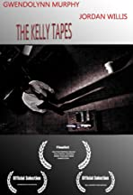 The Kelly Tapes