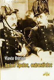 Anton Spelec, ostrostrelec Poster
