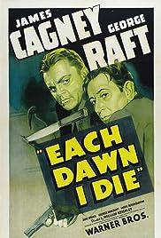 Each Dawn I Die Poster