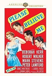 Please Believe Me Poster