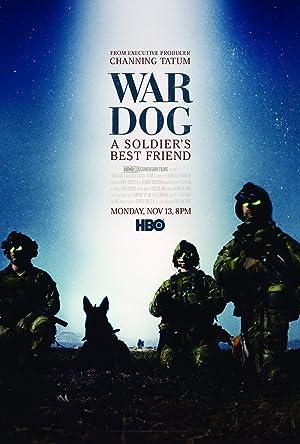War Dog: A Soldier's Best Friend (2017)