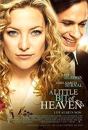 A Little Bit of Heaven Poster