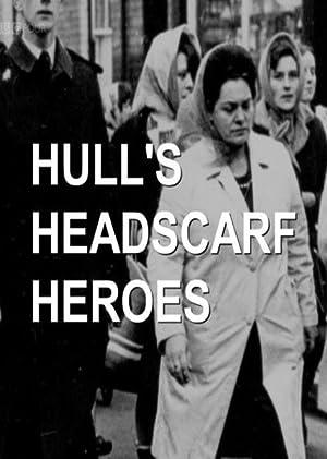 Hull's Headscarf Heroes (2018)