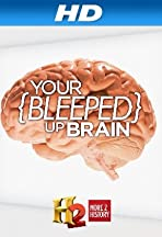 Your Bleeped Up Brain