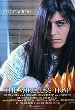 The Wireless Trap