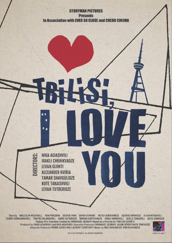 Tbilisi, I Love You
