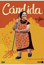 Cándida(2006) Poster - Movie Forum, Cast, Reviews
