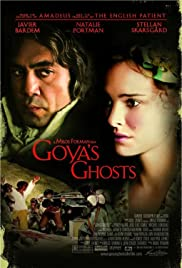 Goya's Ghosts (2006) Poster - Movie Forum, Cast, Reviews