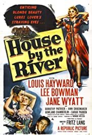 House by the River(1950) Poster - Movie Forum, Cast, Reviews