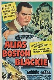 Alias Boston Blackie(1942) Poster - Movie Forum, Cast, Reviews