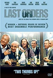 Last Orders(2001) Poster - Movie Forum, Cast, Reviews