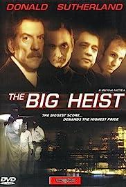 The Big Heist Poster