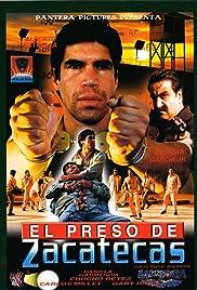 El preso de Zacatecas Poster