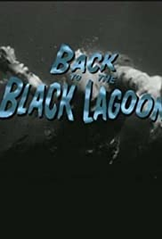 Back to the Black Lagoon: A Creature Chronicle Poster