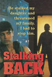Moment of Truth: Stalking Back (1993) Poster - Movie Forum, Cast, Reviews