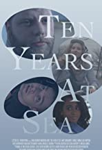 Ten Years at Sea