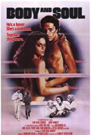 Body and Soul(1981) Poster - Movie Forum, Cast, Reviews