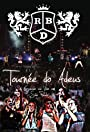RBD: Tournée do Adeus