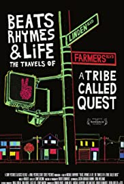 Beats, Rhymes & Life: The Travels of A Tribe Called Quest Poster