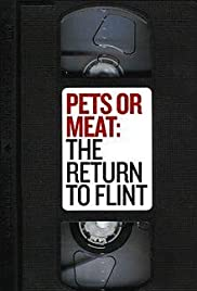 Pets or Meat: The Return to Flint Poster