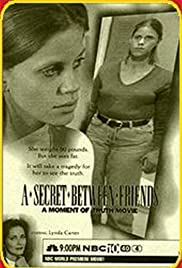 A Secret Between Friends: A Moment of Truth Movie Poster