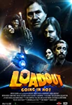 Loadout: Going in Hot