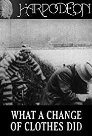 What a Change of Clothes Did Poster