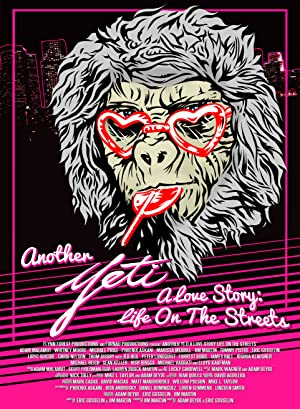 Permalink to Movie Another Yeti a Love Story: Life on the Streets (2017)