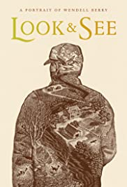 Look & See: A Portrait of Wendell Berry Poster