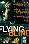 'Flying Blind' Begs The Question... What Would You Do?