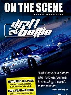 On The Scene: Drift Battle (2005)
